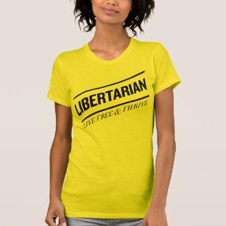 Libertarian Live Free & Thrive Tshirt