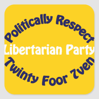 Libertarian Party - Twinty Foor 7ven Square Sticker
