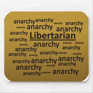 Libertarian Values Philosophy Humor Mouse Pad