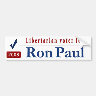 Libertarian Voter for Ron Paul Car Bumper Sticker