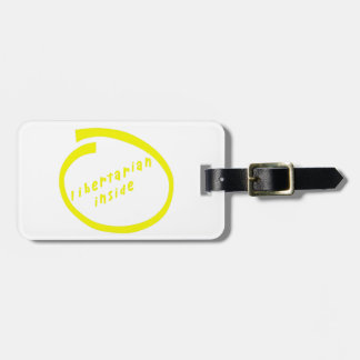 LibertarianInside Luggage Tag