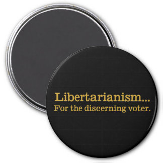 Libertarianism, the choice of the discerning voter magnet