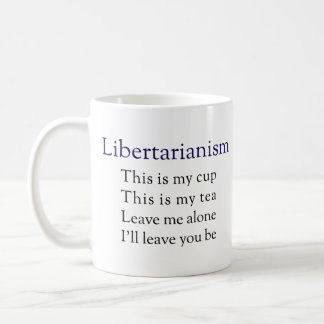 Libertarianism - The Non-Coercive Mug