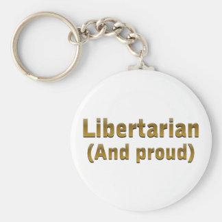 Libertario orgulloso llavero redondo tipo pin