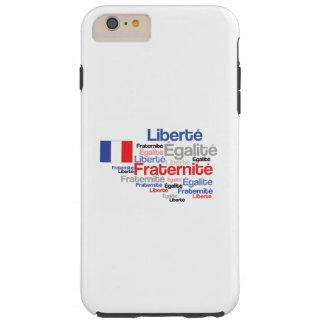 Liberté, Égalité, Fraternité - French Motto Flag Tough iPhone 6 Plus Case