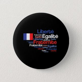 Liberté, Égalité, Fraternité French National Motto Button