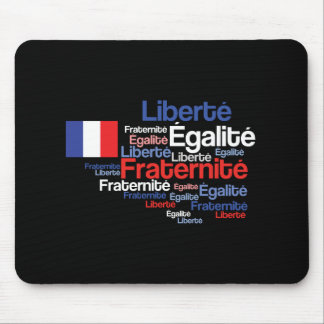 Liberté, Égalité, Fraternité French National Motto Mouse Pad