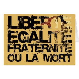 Liberte Egalite Fraternite French Revolution Card