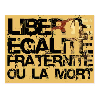 Liberte Egalite Fraternite: French Revolution Postcard