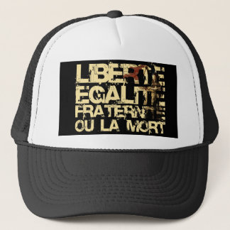 Liberte Egalite Fraternite: French Revolution Trucker Hat