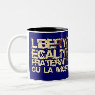 Liberte Egalite Fraternite: French Revolution Two-Tone Coffee Mug