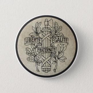 Liberte, Egalite, Fraternite Pinback Button