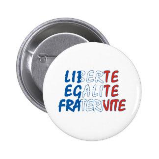 Liberte Egalite Fraternite Products Button