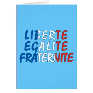 Liberte Egalite Fraternite Products Greeting Card