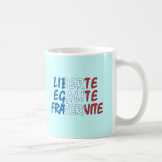 Liberte Egalite Fraternite Products Coffee Mug