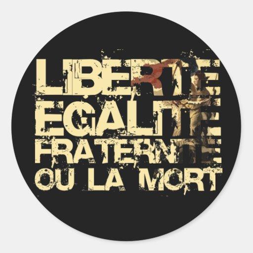 Liberte Egalite Fraternite: Revolución Francesa Pegatina Redonda