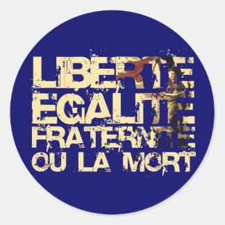 Liberte Egalite Fraternite Revolución Francesa Pegatina Redonda