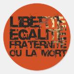 Liberte Egalite Fraternite: Revolución Francesa Etiquetas Redondas