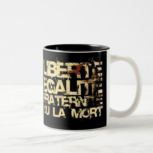 Liberte Egalite Fraternite: Revolución Francesa Tazas