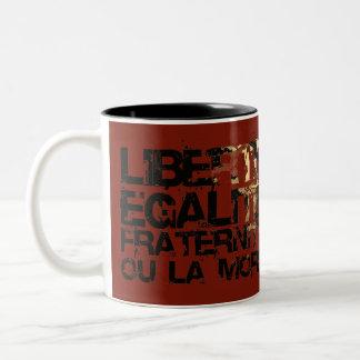 ¡LIberte Egalite Fraternite!  ¡Revolución Francesa Tazas De Café