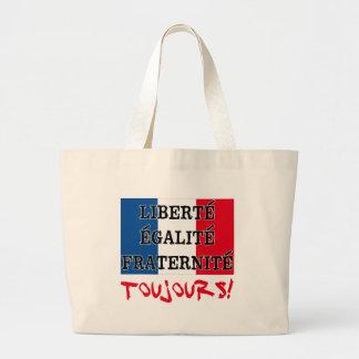 Liberte Egalite Fraternite Toujours Large Tote Bag