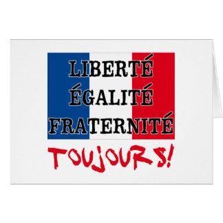 Liberte Egalite Fraternite Toujours Tarjeta De Felicitación