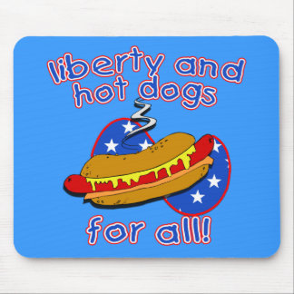 Liberty and Hot Dogs for All Products Mouse Pad