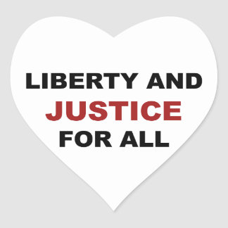 Liberty and JUSTICE for All Heart Sticker
