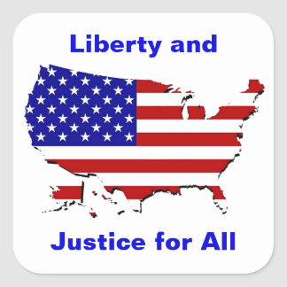 Liberty and Justice for All Square Sticker