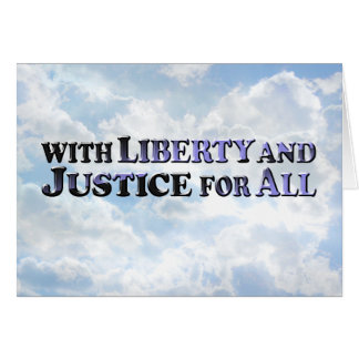 Liberty and Justice - Horz Greeting Card