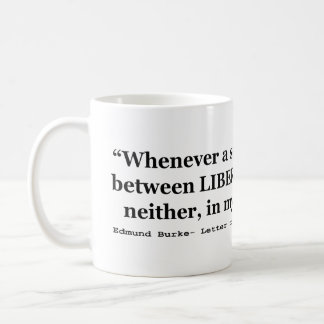 Liberty and Justice Quote by Edmund Burke 1789 Classic White Coffee Mug