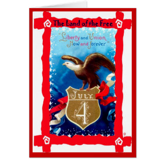 Liberty and Union, Now and forever Card