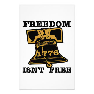 Liberty Bell Freedom Isn't Free Stationery Paper
