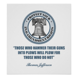 Liberty Bell -Jefferson 2nd Amendment Quote Posters