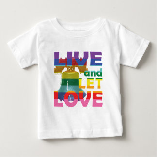 Liberty Bell Live Let Love Baby T-Shirt