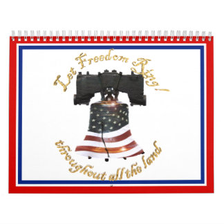 Liberty Bell w/American Flag - Let Freedom Ring Wall Calendar