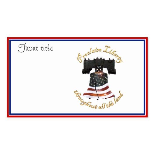 Liberty Bell w/American Flag - Proclaim Liberty Double-Sided Standard Business Cards (Pack Of 100)