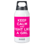 keep calm and fight like a girl  Liberty Bottles SIGG Thermo 0.3L Insulated Bottle