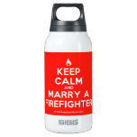 [Campfire] keep calm and marry a firefighter  Liberty Bottles SIGG Thermo 0.3L Insulated Bottle