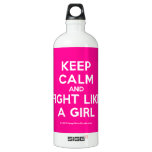 keep calm and fight like a girl  Liberty Bottles SIGG Traveler 1.0L Water Bottle