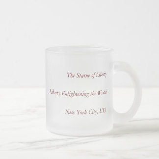 Liberty Enlightening the World - Statue of Liberty Frosted Glass Coffee Mug
