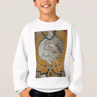 Liberty Equality Fraternity.png Sweatshirt