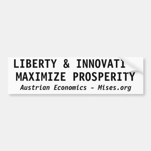 LIBERTY & INNOVATION MAXIMIZE PROSPERITY CAR BUMPER STICKER