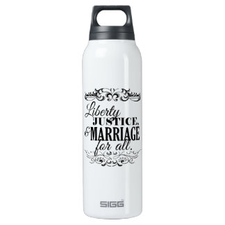 LIBERTY JUSTICE AND MARRIAGE FOR ALL -.png 16 Oz Insulated SIGG Thermos Water Bottle