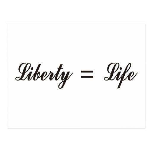 Liberty = Life Postcard