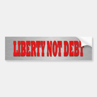 Liberty not Debt Car Bumper Sticker