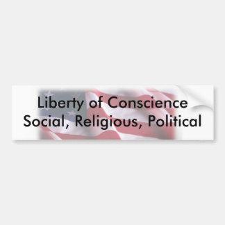Liberty of Conscience Social, Religious... Bumper Sticker