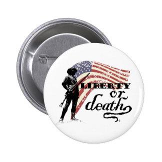 Liberty or Death Minutemen Button