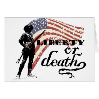 Liberty or Death Minutemen Card