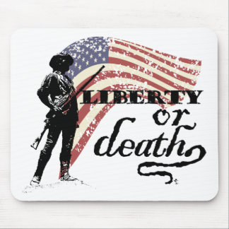 Liberty or Death Minutemen Mouse Pad